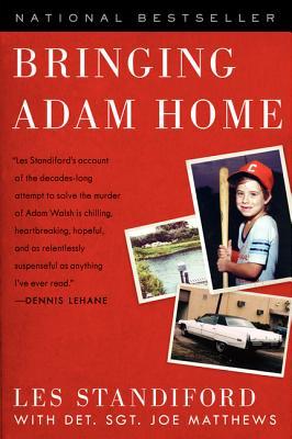 Bringing Adam Home By Standiford, Les/ Matthews, Joe